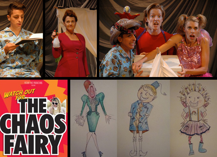 THE CHAOS FAIRY, original cast and design, ©Chaos Fairy Productions